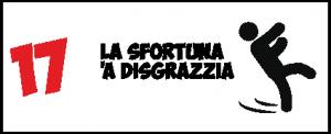 17 La sfortuana