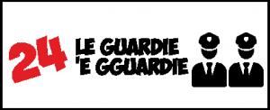24 Le guardie