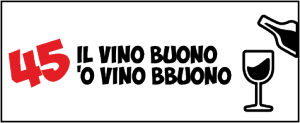 45 Il vino buono