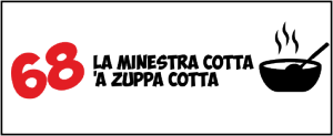 68 La minestra cotta