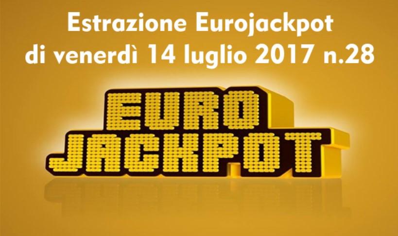 Estrazione Eurojackpot di venerdì 14 luglio 2017 n. 28